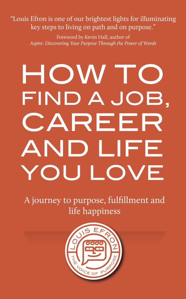 How To Find a Job, Career, and Life You Love