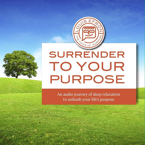Surrender to Your Purpose